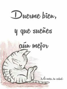 Duerme bien y que descanses aún mejor. Best Quotes, Funny Quotes, Good Morning Cards, Mexican Humor, Biblical Inspiration, Cute Messages, Motivational Phrases, Good Night Quotes, Spanish Quotes