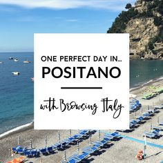 One Perfect Day in Positano, Italy with Browsing Italy