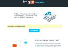 imgix Page Weight es una herramienta web gratuita, no necesita registro, para analizar nuestra web y determinar su peso y la optimización de las imágenes.