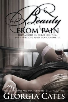 Beauty From Pain (Beauty Series #1) by Georgia Cates, http://www.amazon.com/dp/B00B8A9I90/ref=cm_sw_r_pi_dp_3-ORrb0S7AGY8