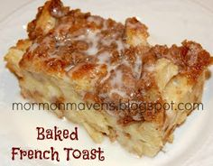 Mormon Mavens in the Kitchen: Baked French Toast http://mormonmavens.blogspot.com/2011/11/baked-french-toast.html?m=1