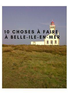 Visiter Belle-île-en-Mer en un week-end que faire ? 2 jours à Belle-île -en-Mer mes conseils poir profiter de l'île Road Trip France, Week End, Taj Mahal, French, Building, Trips, Camping, Travel, Lifestyle