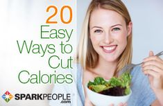 Slash calories effortlessly with these everyday hacks! | via @SparkPeople #diet #calories #weightloss
