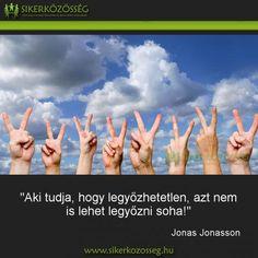 Blog | Sikerközösség Motivating Quotes, Motivation, Blog, Life, Quotes Motivation, Blogging, Inspiration