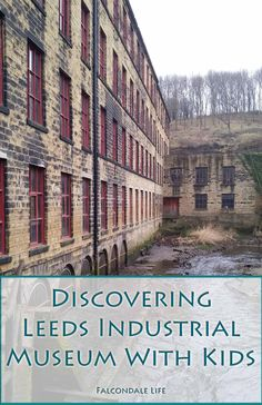 Discovering Leeds Industrial Museum With Kids - a day out in Leeds at Armley Mill. Cultured kids. Family travel, days out and activities in Yorkshire.