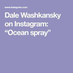 """Dale Washkansky on Instagram: """"Ocean spray"""" Ocean, Instagram, Art, Art Background, Kunst, The Ocean, Performing Arts, Sea, Art Education Resources"""