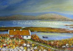 """Connemara Cottage"" by Nuala Holloway ~ Oil on Canvas www.nualaholloway.com #Connemara #Ireland #IrishArt"