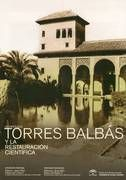 Exposición: Leopoldo Torres Balbás y la restauración científica