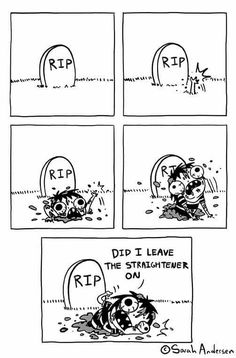 Did I leave the straightener on??? Sarah Andersen. Sarah's Scribbles #funny #so true #random