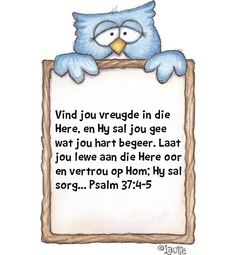 I Love You God, I Need You, My Love, Psalm 37 4, Psalms, Afrikaans, Qoutes, Religion, Quotations