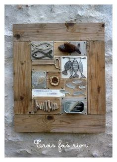 I like the fish hanging, could use wire, rope or wire inside and hang on distressed white board. But make in the shape of salt fish