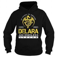 I Love DELARA An Endless Legend (Dragon) - Last Name, Surname T-Shirt Shirts & Tees