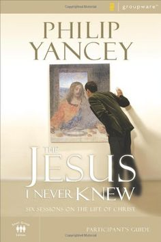 The Jesus I Never Knew Participant's Guide: Six Sessions on the Life of Christ (Groupware Small Group Edition) by Philip Yancey. $8.79. Publisher: Zondervan; Revised edition (April 22, 2008). Reading level: Ages 18 and up. Series - Groupware Small Group Edition. Author: Philip Yancey