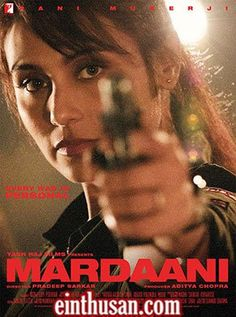 Mardaani Hindi Movie Online - Rani Mukerji, Tahir Raj Bhasin and Jisshu Sengupta. Directed by Pradeep Sarkar. Music by Shantanu Moitra. 2014 ENGLISH SUBTITLE