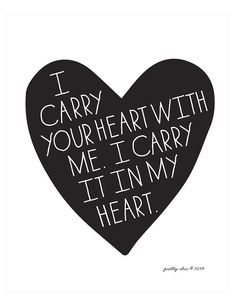 I Carry Your Heart Art Print E. E. CUMMINGS quote by prettychicsf