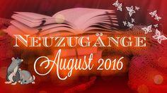 Neuzugänge August 2016