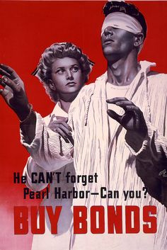 """LC-USZC4-3677: WWII Poster, """"He Can't Forget Pearl Harbor – Can You? Buy Bonds."""" Artwork by Alex Raymond, 1944."""