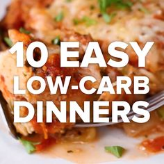 10 Easy Low-Carb Dinners #swap #dinner #veggies