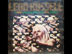 The Live Album [1981] - Leon Russell & New Grass Rivival - YouTube