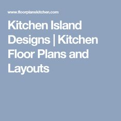 Kitchen Floor Plans and Layouts: Practical Floor Plan Layouts for Functional Home Kitchens Kitchen Floor Plans, Kitchen Flooring, Design My Kitchen, L Shaped Kitchen, Floor Plan Layout, Kitchen Island With Seating, Barbie Dream House, Island Design, Home Kitchens