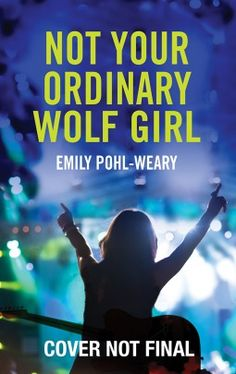 #CoverReveal Not Your Ordinary Wolf Girl by Emily Pohl-Weary. Eighteen-year-old rock star Sam Lee isn't like other girls. She's the super-talented bass player and songwriter for an all-girl indie band and an incurable loner. Then one night after a concert in Central Park, she's attacked by a ?wild dog.? Suddenly, this long-time vegetarian is craving meat ? the bloodier, the better. Sam finds herself...more Hardcover Expected publication: September 24th 2013 by Amazon Childrens Publishing