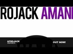 Afrojack - Amanda THIIIIIIIS!!!!!!!