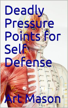 Deadly Pressure Points for Self Defense. High escalation pressure point self defense. A look at life and death situational pressure point usage. Self Defense Moves, Self Defense Martial Arts, Martial Arts Techniques, Self Defense Techniques, Fight Techniques, Survival Tips, Survival Skills, Survival Weapons, Survival Quotes