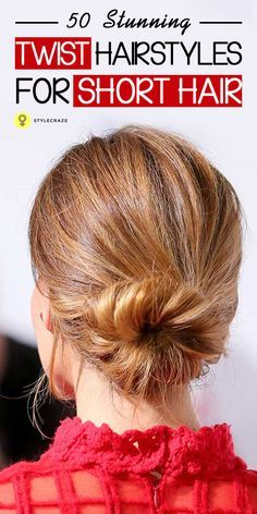 Check out the following 50 stunning twist hairstyles for short hair that we have sorted out for girls like you...