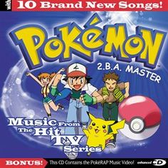 Pokemon - 2.B.A. Master - Music From The Hit Tv Series / Pokemon | Music available for free digital download from Mesa Public Library.
