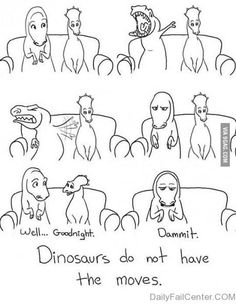 T Rex doesn't have the moves