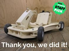 A complete gas powered wooden go-kart that is as much fun to build as it is to drive. Arrives in 3 boxes and assembles in 1 day.