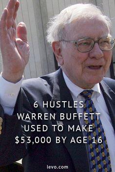 6 hustles warren buffett used to make 53000 by age 16. www.levo.com
