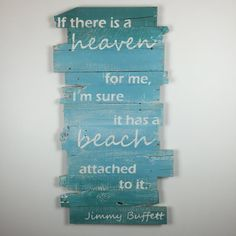 This Jimmy Buffett quote beach decor wall hanging gives a tropical vibe to your coastal decorations. The size is roughly 24 x 43 x 2 Please message me if you would like this piece in another color or size.  This wall art is made from reclaimed pallet wood. The years of weather and miles of wear creates a rustic look that simply can not be artificially created. Splits, cracks and nail holes build character.  This item has already been sold. Your purchase will be a very similar product…