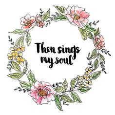 """""""Then sings my soul"""" Handlettered and Watercolored Art Print from AprylMade on Etsy"""