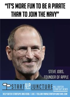 It is more fun to be a pirate than to join the navy - Steve Jobs