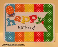 ~ Marilyn's Cricut Crafts ~: Happy Birthday!