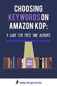 Choosing Keywords on Amazon KDP   bailey designs books Book Writing Tips, Writing Prompts, Writing Skills, Sell Books On Amazon, To Do Planner, Self Publishing, Creative Writing, Book Design, Marketing