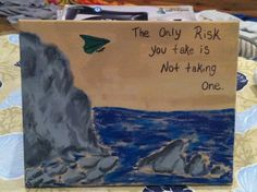 The only risk you take is not taking one.. Artist: Emily Folino Medium: Acrylic paint