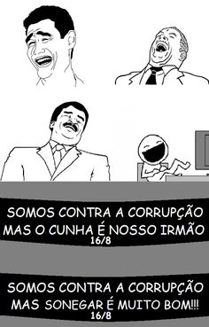 Sala Fério: SOMOS CONTRA A CORRUPÇÃO ...