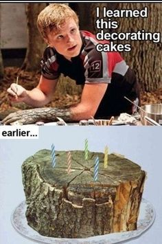 Oh right...all of those tree cakes you made.