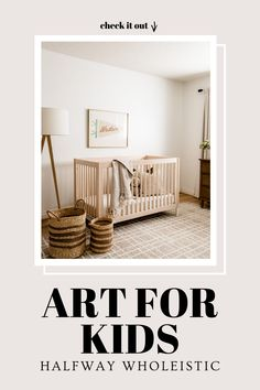 Visit here to see this art for kids on Halfway Wholeistic! If you are looking for art for a kids room, then this is the blog post for you. Get inspired to buy art for kids that is creative for your kids bedroom wall art decor. There is nothing like super cute kids room wall art for boys and girls. I love this collection of cute wall art painting for kids room, and so will you. Be sure to check out this art collection today to decorate your kids bedrooms. #kids #art #room Artwork For Living Room, Kids Room Wall Art, Living Room Pictures, Painting For Kids, Art For Kids, Bedroom Wall, Kids Bedroom, Bedroom Decor For Couples Romantic, Neutral Nursery Colors