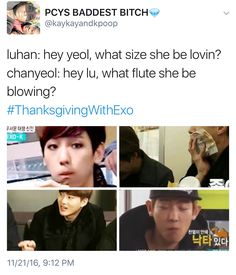 "#Thanksgiving With Exo - Normally I hate these memes because they're so mean-natured but, gotto admit... When the meme's about EXO'S ""instruments"".. I... ya know...   had to...."
