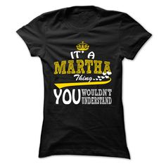 Click here: https://www.sunfrog.com/LifeStyle/Martha-Thing--Cool-Name-Shirt--119116618-Guys.html?s=yue73ss8?7833 Martha Thing - Cool Name-Shirt !!!