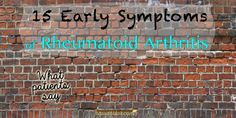 Discussion of 15 early symptoms of Rheumatoid Arthritis including joint pain fatigue joint swelling eye inflammation and low-grade fevers. What Causes Arthritis, Yoga For Arthritis, Prevent Arthritis, Juvenile Arthritis, Natural Remedies For Arthritis, Rheumatoid Arthritis Treatment, Knee Arthritis, Arthritis Relief, Types Of Arthritis