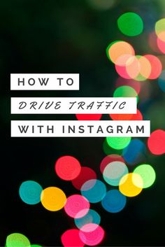 How to Drive Traffic and Sales with Instagram - Tried and true tips for growing your Instagram account for your blog or small business.   blog.cuteheads.com