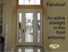 A single front door with an active sidelight