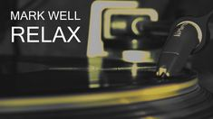 Mark Well  - Relax / preview /