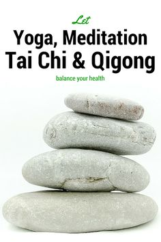 Balance your life and health with meditation, yoga, tai chi or qigong. Here is a bit about each and how to get started! (The Health-Minded.com) #health #yoga #meditation