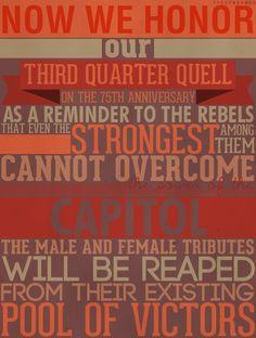 President Snow's speech when announcing the 3rd quarter quell.