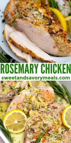 Rosemary Chicken is a hearty meal that blends together fresh citrus flavors, with rosemary in a buttery sauce. #rosemary #chickenrecipes #sweetandsavorymeals #rosemarychicken #bakedchicken